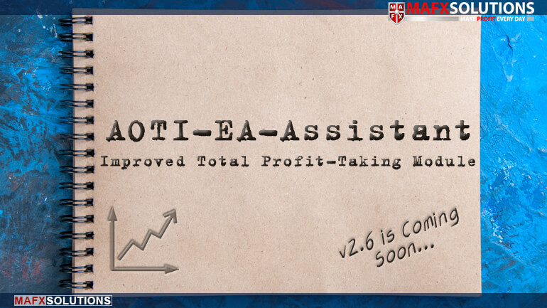 AOTI-EA-Assistant - Improved Total Profit-Taking Module